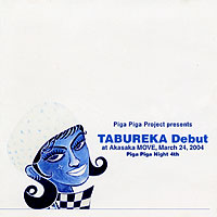 link to DVD TABUREKA Debut